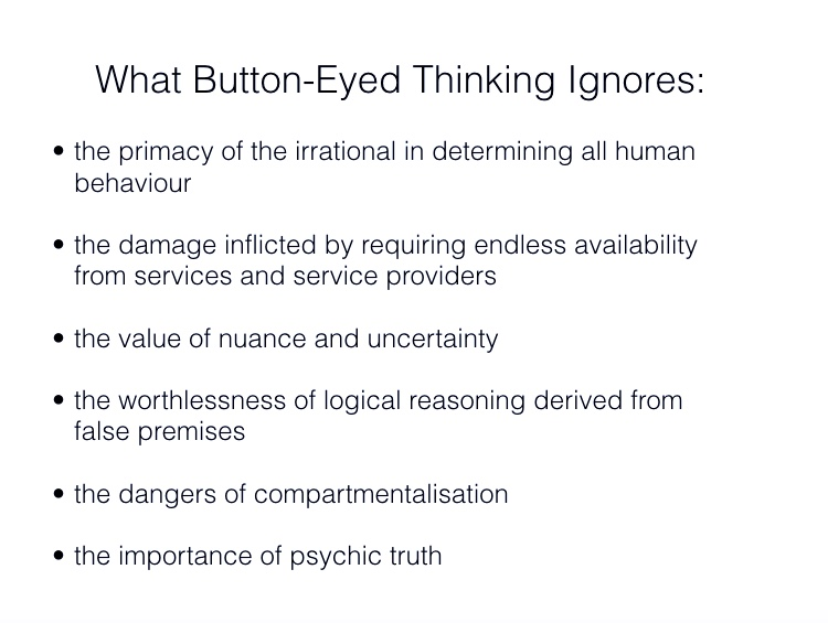 What button-eyed thinking ignores